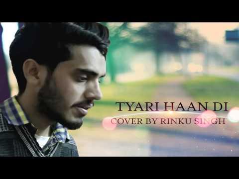 TAYARI HAAN DI - Cover By RINKU SINGH