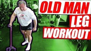 Old Man Leg Workout