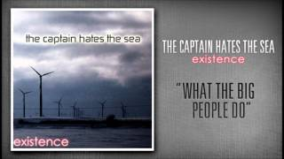 The Captain Hates The Sea - What The Big People Do