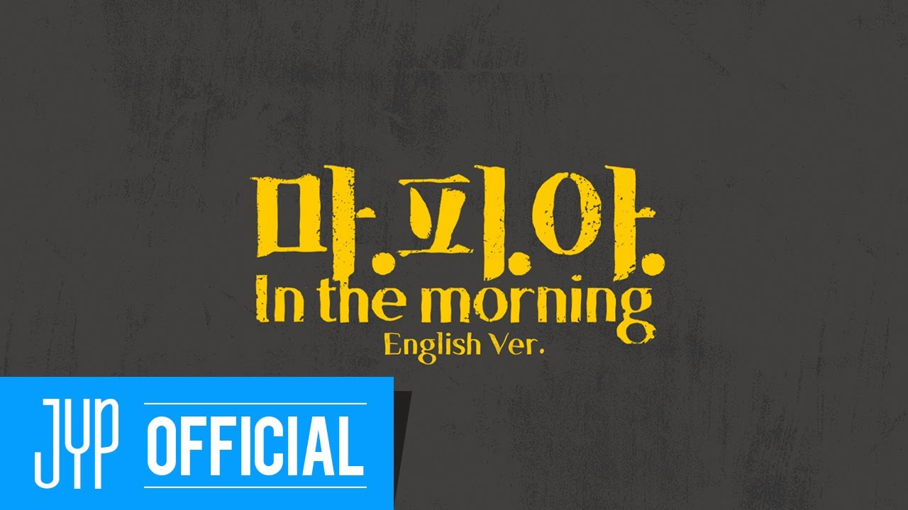 """ITZY """"마.피.아. In the morning (English Ver.)"""" Lyric Video"""