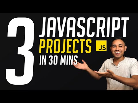Build 3 Beginner Javascript Projects in 30 mins Tutorial - HTML, CSS & JS