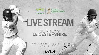 Surrey v Leicestershire (Day 3)