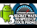 3 Secret Ways to Speed Up your Android Device
