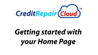 Credit Repair Cloud - Getting started with your Home Page