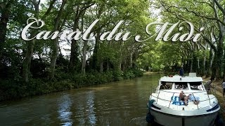 Canal du Midi - France - Crusing on the canal