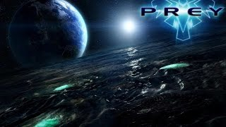 Prey PC Gameplay HD