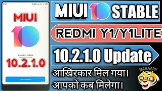MIUI 10.2.1.0 Stable Update for REDMI Y1/Y1LITE Rolling out||MIUI10 Stable Update for REDMI Y1