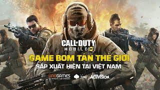 Call of Duty: Mobile VN - GAME BOM TẤN THẾ GIỚI SẮP XUẤT HIỆN TẠI VIỆT NAM
