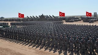 How Powerful is Turkey? Turkish Military Power 2019