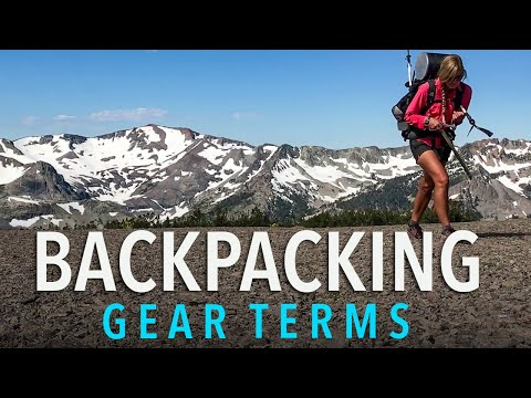 Terms To Know When Buying Backpacking Gear