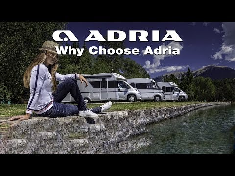 2018 Why choose Adria