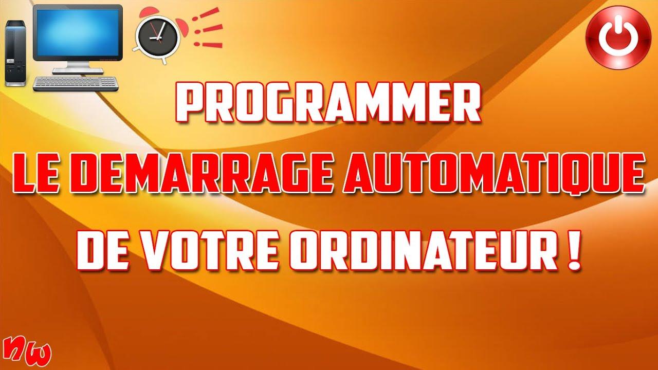 [Tuto] Démarrage automatique de votre ordinateur ! | Fr