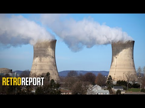 Nuclear Power's Public Opinion Rollercoaster from Three Mile Island to Fukushima | Retro Report