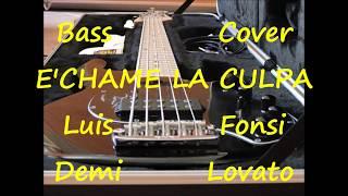 Luis Fonsi Demi Lovato chame La Culpa BASS COVER.mp3