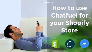 How to use Chatfuel for your Shopify Store