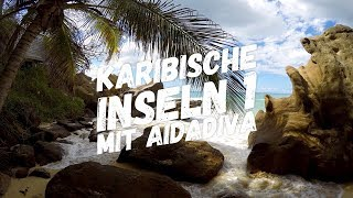 Karibikreise mit AIDAdiva (Karibische Inseln 1)
