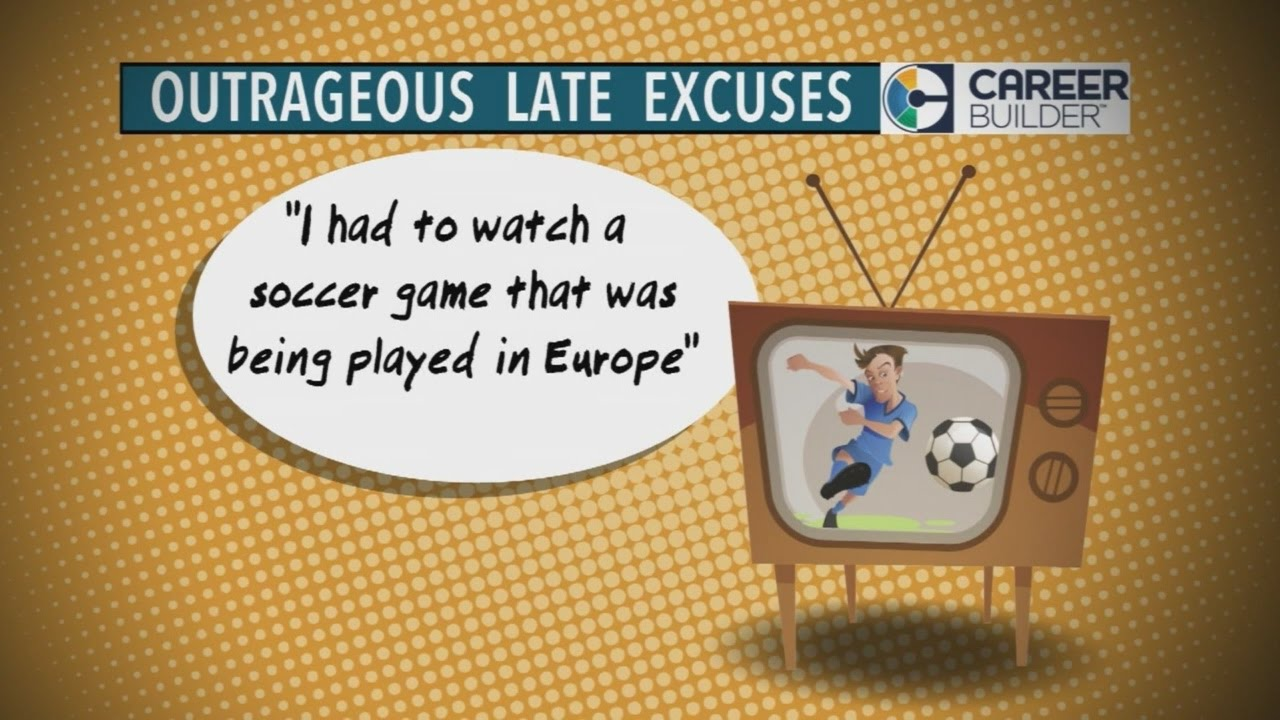 What are some good excuses for being late?