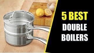 ☑️ Double Boiler: 5 Best Double Boilers In 2018   Dotmart