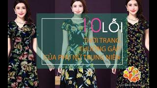 10 lỗi thời trang thường gặp của phụ nữ trung niên - Vui Sống Mỗi Ngày [VTV3 – 19.05.2015]