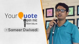 'Shayar Ki Maut' & More by Sameer Dwivedi | Urdu Shayari | YQ - New Delhi (Open Mic 3)