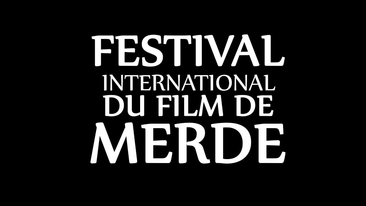 Annonce - Festival International du Film de Merde 2013 - Annonce - Festival International du Film de Merde 2013