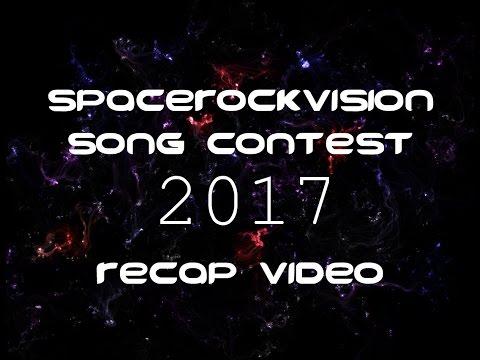 Spacerockvision Song Contest 2017 Recap