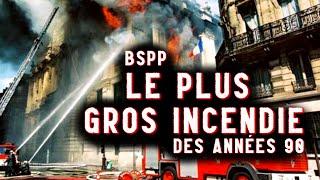 Les Pompiers De Paris Face Au Plus Gros Incendie Des Années 90 ! [FireCast #268]