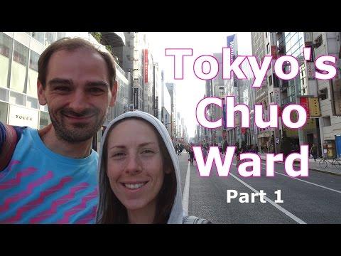 Exploring Tokyo's Chuo-Ku | October 2016 (Part 1 of 2)