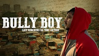 BULLY BOY JUST ANOTHER GULLY BOY | TATHAAGAT