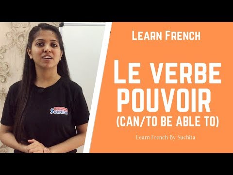Learn French - Le Verbe POUVOIR (Can/to Be Able To) | By Suchita | +91 - 8920060461