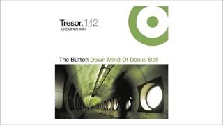 Daniel Bell - Globus Mix vol. 4 (The Button Down Mind Of Daniel Bell) [Tresor] HQ