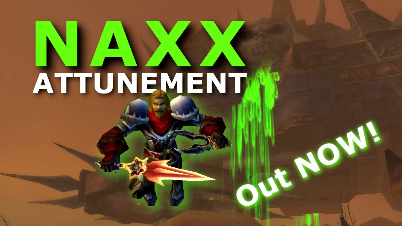Naxx Attunement Don T Grind It Get Attuned Today Phase 6 Preparation Wow Classic Youtube