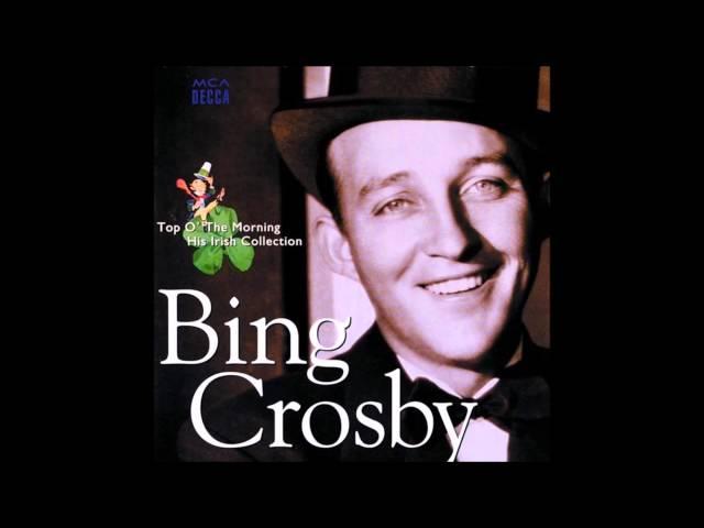 Bing Crosby  The rose of tralee