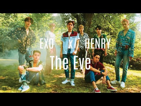 EXO x HENRY - The Eve