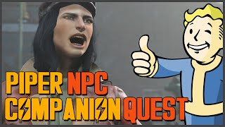 Fallout 4: NPC Piper Companion Guide