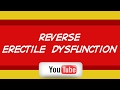 Reverse Erectile Dysfunction  - Chicago IL -  Cure ED and Impotence