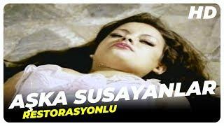 Aşka Susayanlar (Seks ve Cinayet) - Türk Filmi