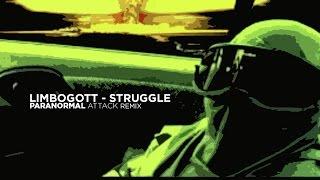 Limbogott - Struggle (Paranormal Attack Rmx) [2008]