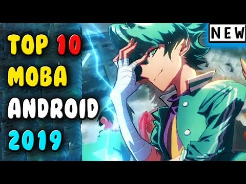 Best MOBA Games For Android  2019 ( New )