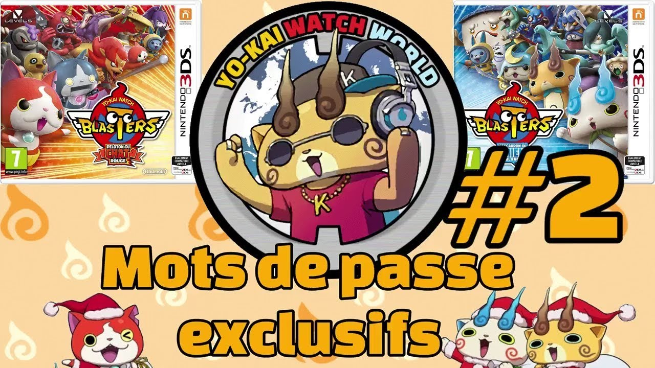 2ème Vidéo De Mots De Passe Exclusifs Sur Yokai Watch Blasters