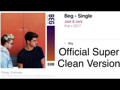 Jack & Jack - Beg (Official Clean Version)