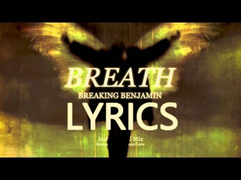 Breaking Benjamin  Breath LYRICS!