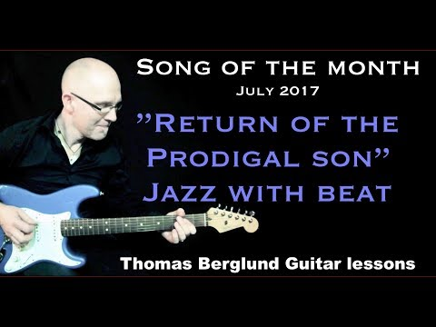 Return of the Prodigal son - Song of the Month - Jazz Guitar Lesson