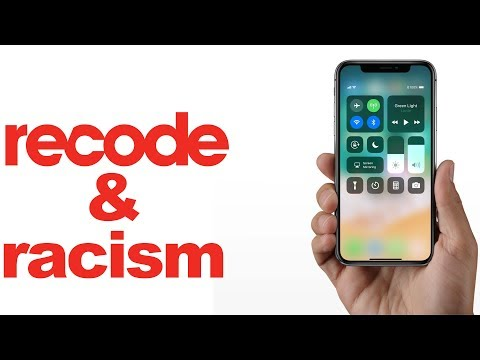 Recode, the iPhone X, and Institutionalized Racism: an ANGRY vlog...