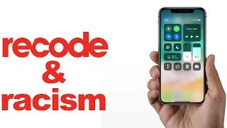 Video Recode, the iPhone X, and Institutionalized Racism: an ANGRY vlog... download MP3, 3GP, MP4, WEBM, AVI, FLV April 2018