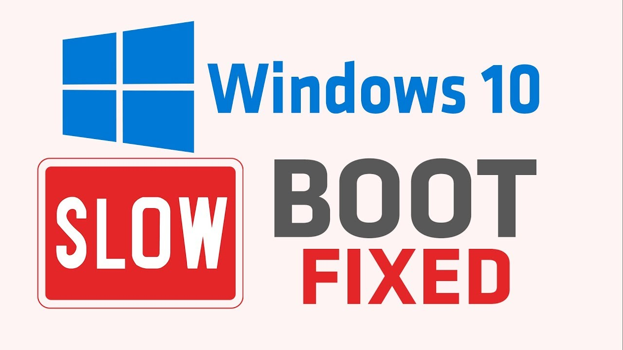 Windows 10 slow boot black screen /windows 10 slow boot after update