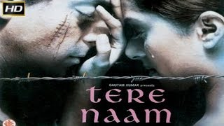 Download Tere Naam 2003 - Dramatic Movie | Salman Khan, Bhoomika Chawla, Sachin Khedekar, Savita Prabhune. Mp3