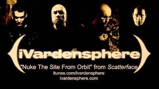 iVardensphere- Nuke The Site From Orbit