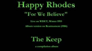 Watch Happy Rhodes For We Believe video