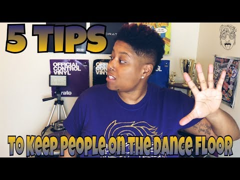 5 TIPS TO KEEP PEOPLE ON THE DANCE FLOOR | DJ TIPS | #LiXxerExperience TV